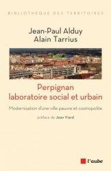 Perpignan, laboratoire social et urbain