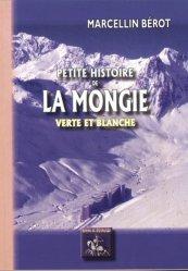 Petite histoire de La Mongie - verte et blanche