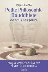 Petite philosophie bouddhiste de tous les jours