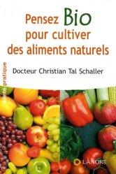 Pensez Bio pour cultiver des aliments naturels