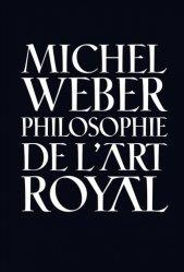 Petite philosophie de l'art royal