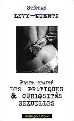 Petit traité des pratiques et curiosités sexuelles