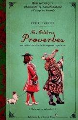 Petit livre de nos célèbres proverbes ou petite histoire de la sagesse populaire