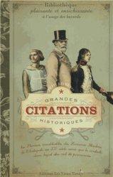 Petit livre des grandes citations historiques