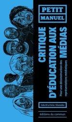 Petit manuel critique d'éducation aux médias