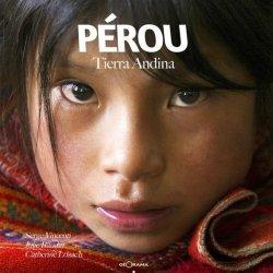 Pérou. Tierra Andina