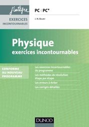 Physique Exercices incontournables PC/PC*