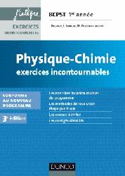 Physique-Chimie Exercices incontournables BCPST 1re année