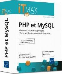 PHP et MySQL - Cours et Exercices corrigés - Maîtrisez le développement d'une application web collaborative