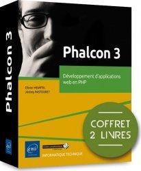 Phalcon 3 - Coffret de 2 livres : Développement d'applications web en PHP