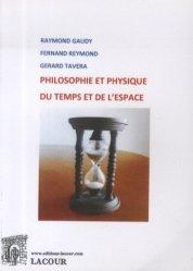 Philosophie et physique du temps et de l'espace
