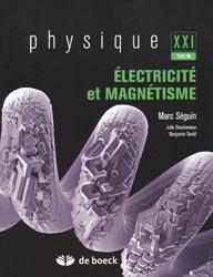 Physique XXI  Tome B  Électricité et magnétisme