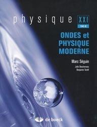 Physique  XXI  Tome C  Ondes et physique moderne