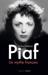 Piaf, un mythe français