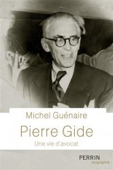 Pierre Gide, une vie d'avocat