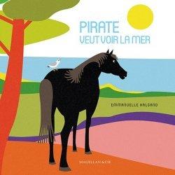 Pirate veut voir la mer