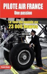 Pilote Air France : une passion