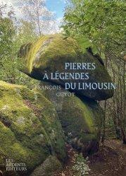 Pierres à légendes du Limousin