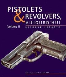 Pistolets et revolvers, aujourd'hui Vol.2