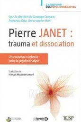 Pierre Janet : trauma et dissociation