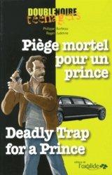 Piège mortel pour un prince