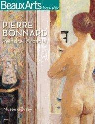 Pierre Bonnard (1867-1947). Peindre l'Arcadie
