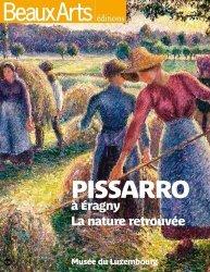 Pissaro à Eragny. La nature retrouvée