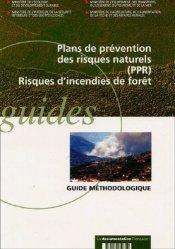Plans de prévention des risques naturels (PPR), Risques d'incendies de forêt. Guide méthodologique