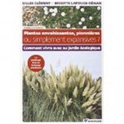 Plantes envahissantes, pionnières ou simplement expansives