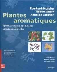Plantes aromatiques Épices, aromates, condiments et huiles essentielles