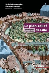 La couverture et les autres extraits de Plan en relief de Lille