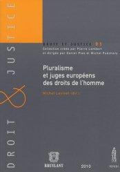 Pluralisme et juges européens des droits de l?homme