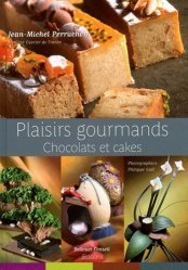 Plaisirs gourmands. Chocolats et cakes, Edition bilingue français-anglais