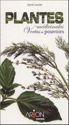 Plantes médicinales. Vertus et pouvoirs