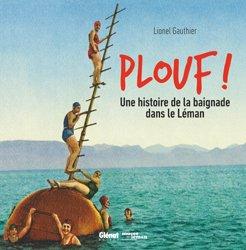 Plouf ! Une histoire de la baignade dans le Léman