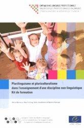 Plurilinguisme et pluriculturalisme dans l'enseignement d'une discipline non linguistique : kit de formation