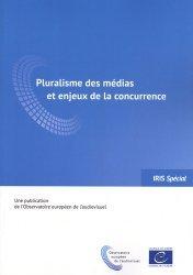 Pluralisme des médias et enjeux de la concurrence