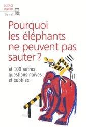 Pourquoi les éléphants ne peuvent pas sauter