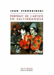 Portrait de l'artiste en saltimbanque. Edition revue et corrigée