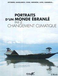 Portraits d'un monde ébranlé par le changement climatique