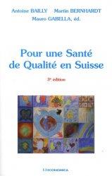 Pour une Santé de Qualité en Suisse. 3e édition revue et augmentée