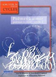 Poèmes à aimer, poèmes à créer au cycle 2