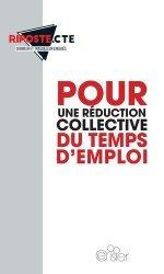 Pour une réduction collective du temps d'emploi