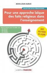 Pour une approche laïque des faits religieux dans l'enseignement