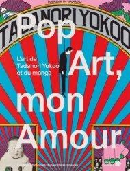 Pop Art mon amour. L'art de Tadanori Yokoo et du manga