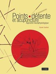 Points-détente et acupuncture