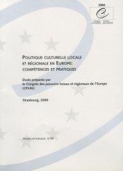 Politique culturelle locale et régionale en Europe : compétences et pratiques