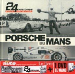 Porsche au Mans. 24 histoires pour un mythe, avec 1 DVD