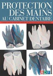 Protection des mains au cabinet dentaire