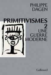 Primitivismes II